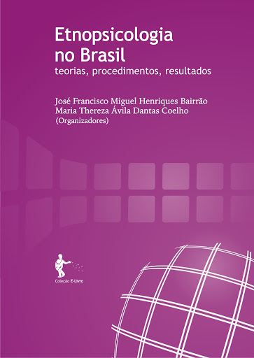 Etnopsicologia no Brasil: teorias, procedimentos, resultados
